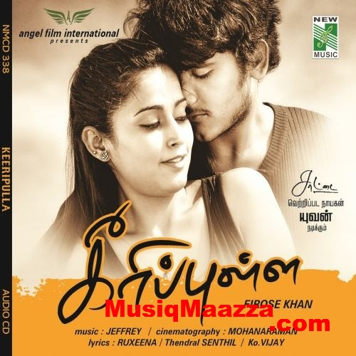 Keeripulla (2013) Tamil Movie Mp3 Songs Free Download – Latest